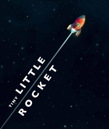 Tiny Little Rocket (Hardback)
