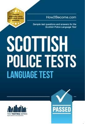 Scottish Police Language Tests: Standard Entrance Test (SET) Sample Test Questions and Answers for the Scottish Police Language Test - Testing Series (Paperback)