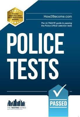 Police Tests: Numerical Ability and Verbal Ability Tests for the Police Officer Assessment Centre - Testing Series (Paperback)