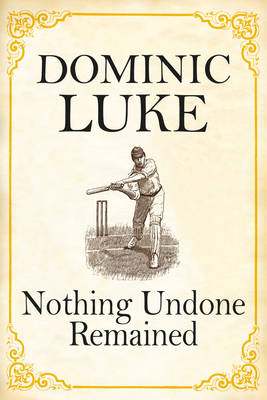 Nothing Undone Remained (Paperback)