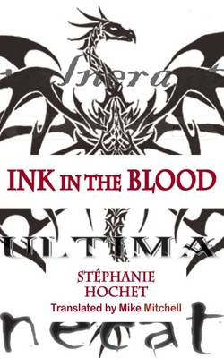 Ink in the Blood - Dedalus Euro Shorts (Paperback)