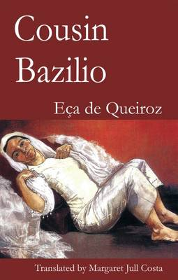 Cousin Bazilio - Dedalus European Classics (Paperback)