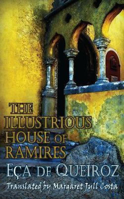 The Illustrious House of Ramires - Dedalus European Classiucs (Paperback)