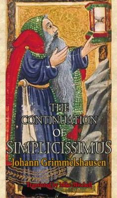 C The Continuation of Simplicissimus - Dedalus European Classics (Paperback)