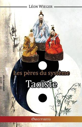 Les Peres du Systeme Taoiste (Paperback)