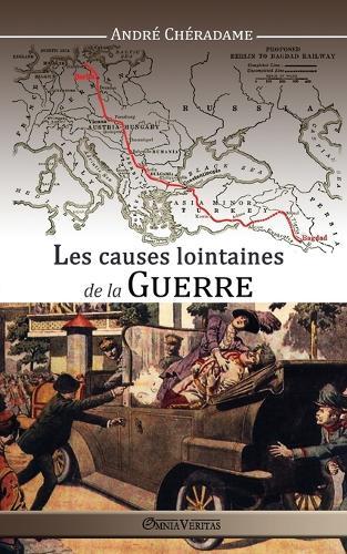 Les Causes Lointaines de la Guerre (Paperback)