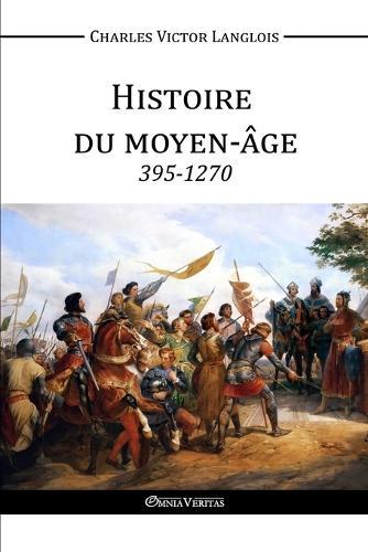 Histoire du Moyen-Age (Paperback)