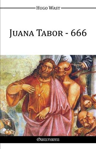 Juana Tabor - 666 (Paperback)