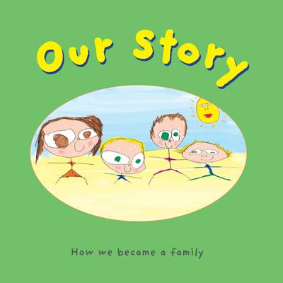 Our Story: Double Donation for Solo Mums or Lesbians (Paperback)