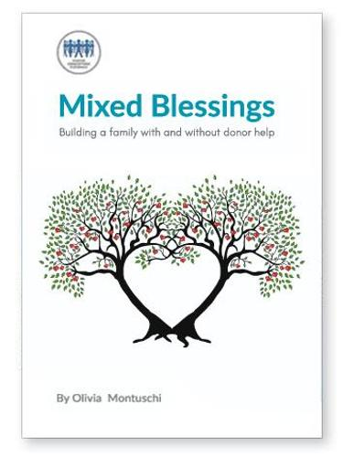 Mixed Blessings: Building a Family with and Without Donor Help (Paperback)