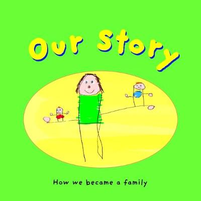 Our Story - S-Dd-2-Si-I-Nohs (Paperback)