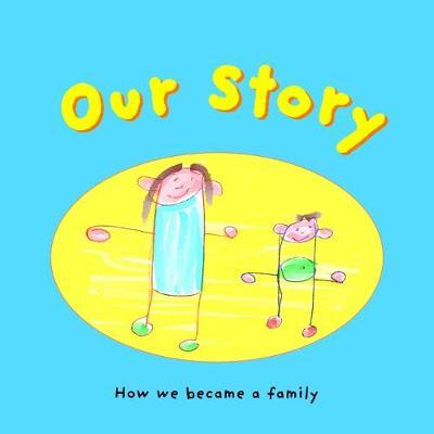 Our Story S-Em-1-Si-I-Hs (Paperback)