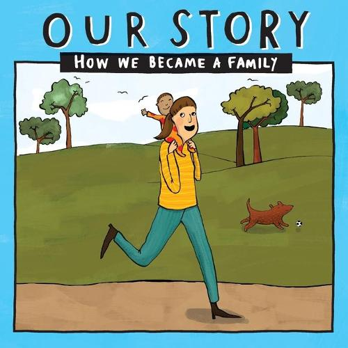 Our Story: How we became a family - SMSD1 (Paperback)