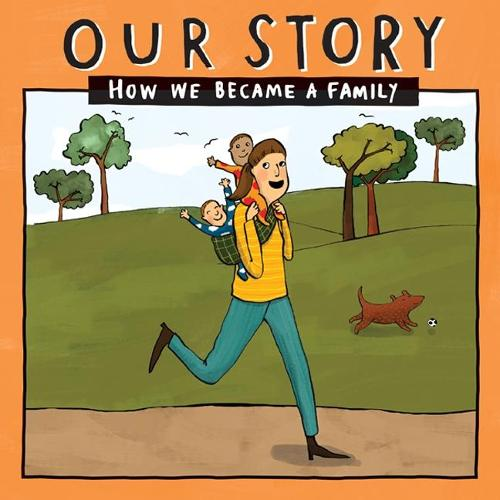 Our Story: How we became a family - SMSDNC2 (Paperback)