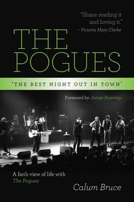 The Pogues - 'The best night out in town' (Hardback)