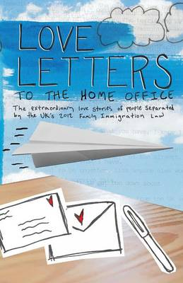 Love Letters to the Home Office (Paperback)