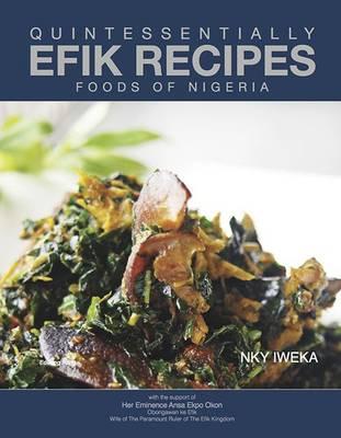Quintessentially Efik Recipes: Foods of Nigeria (Hardback)