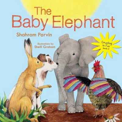 The Baby Elephant - Counting Is Fun Book 2 (Paperback)