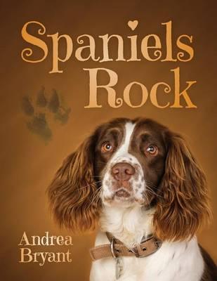 Spaniels Rock: Book 1 (Paperback)