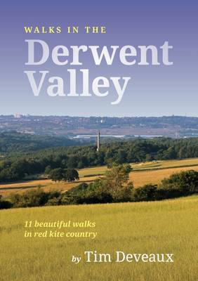 Walks in the Derwent Valley (Paperback)