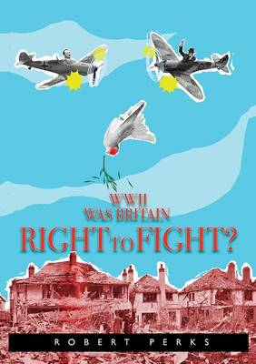 WWII: Was Britain Right to Fight? (Paperback)