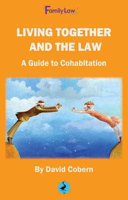 Living Together and the Law: A Guide to Cohabitation 2016 (Paperback)