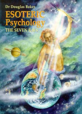 Esoteric Psychology: The Seven Rays (Paperback)