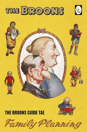 The Broons Guide Tae... Family Planning - The Broons Guide Tae... 1 (Hardback)