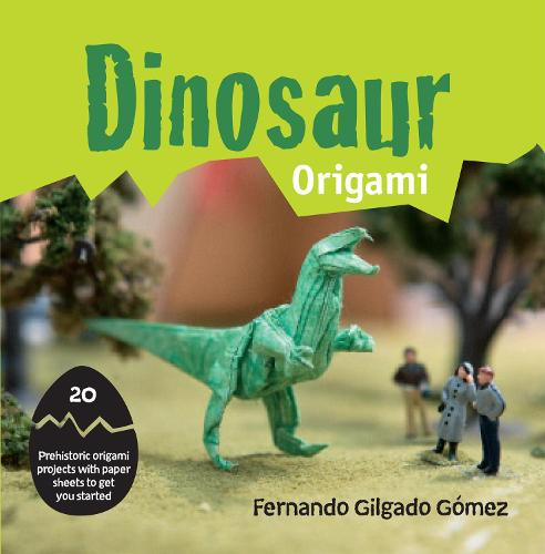 Dinosaur Origami: 20 prehistoric origami projects with paper sheets to get you started (Paperback)