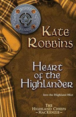 Heart of the Highlander - The Highland Chiefs 5 (Paperback)
