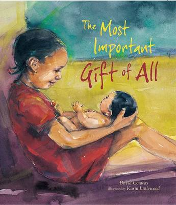 The Most Important Gift of All (Hardback)