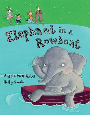Elephant in a Rowboat (Paperback)