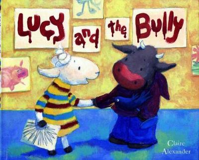Lucy and the Bully (Hardback)