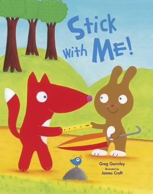 Stick with Me (Hardback)
