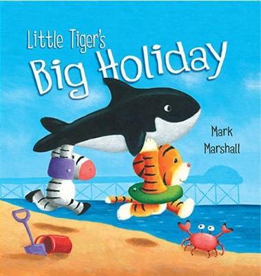 Little Tiger's Big Holiday (Paperback)