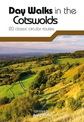 Day Walks in the Cotswolds: 20 Classic Circular Routes - Day Walks 9 (Paperback)
