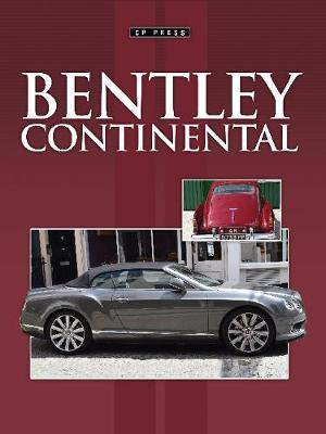 Bentley Continental: All  The Cars (Paperback)