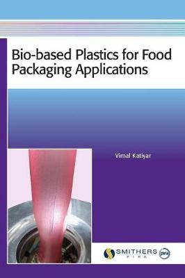 Bio-Based Plastics for Food Packaging Applications (Hardback)