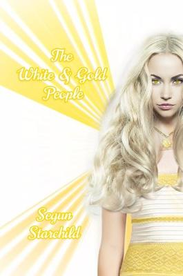 The White and Gold People (Paperback)