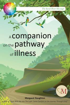 Being There: A Companion on the Pathway of Illness