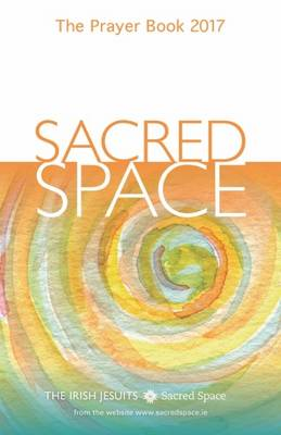 Sacred Space: The Prayer Book 2017 (Paperback)