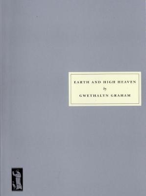 Earth and High Heaven: No. 122 (Paperback)