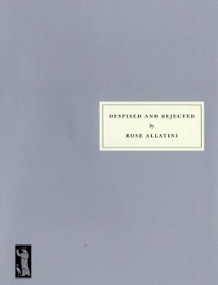 Despised and Rejected (Paperback)