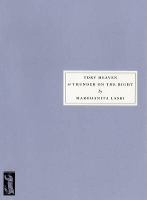Tory Heaven: or Thunder on the Right (Paperback)