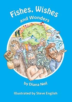 Fishes, Wishes and Wonders (Paperback)