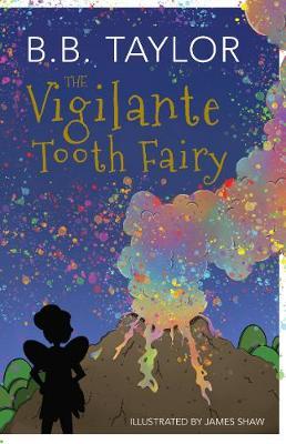 The Vigilante Tooth-Fairy (Paperback)