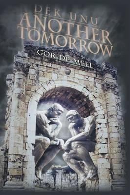 Dek Unu: Another Tomorrow (Paperback)
