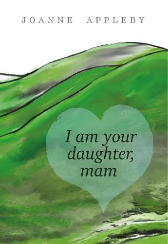 I am Your Daughter, Mam (Paperback)