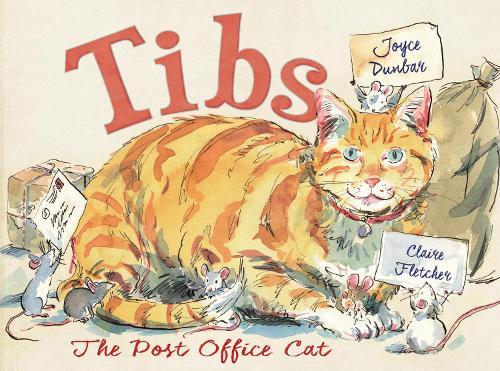 Tibs the Post Office Cat (Hardback)
