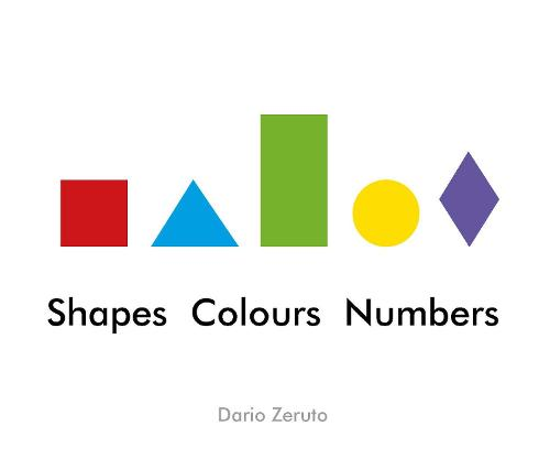 Shapes, Colours, Numbers (Hardback)